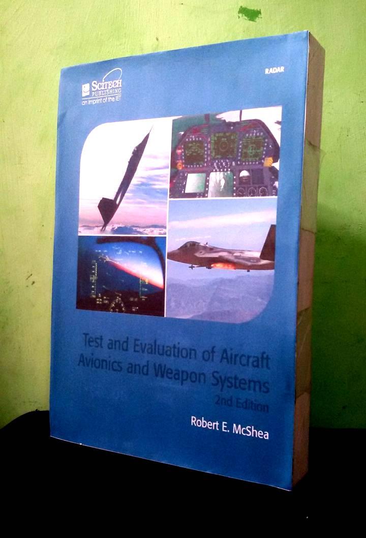 Jual Buku Penerbangan Test And Evaluation Of Aircraft Avionics And W