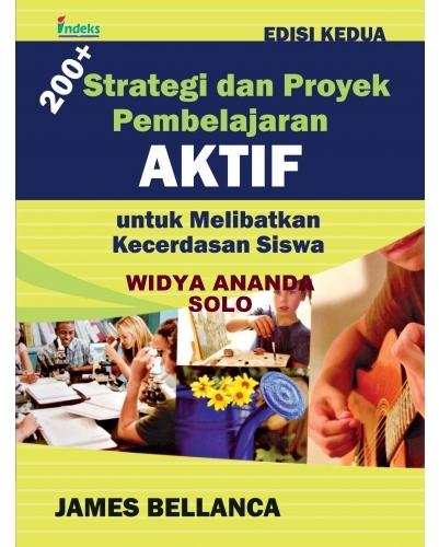 200+ Strategi dan Proyek Pembelajaran Aktif