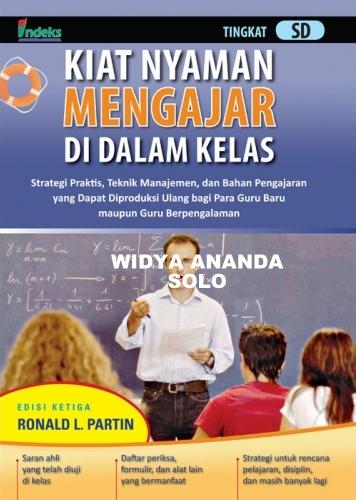Kiat Nyaman Mengajar di Dalam Kelas