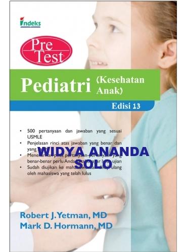 Pediatri (Kesehatan Anak): Pretest Uji Diri dan Pembahasan Edisi 13