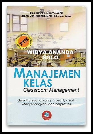 Manajemen Kelas Guru Profesional Yang Inspiratif,Kreatif,Menyenangkan