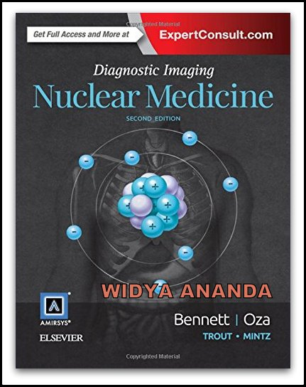 Diagnostic Imaging: Nuclear Medicine 2nd Edition