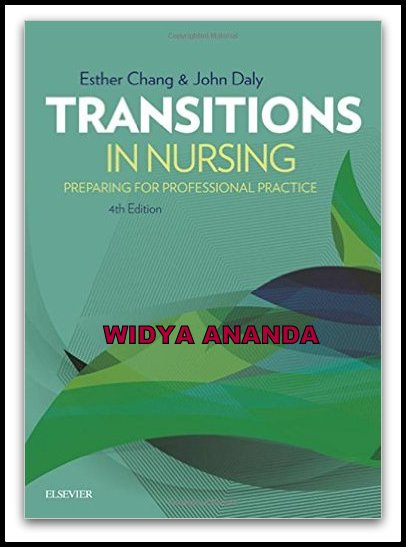 Transitions in Nursing: Preparing for Professional Practice 4th Ed