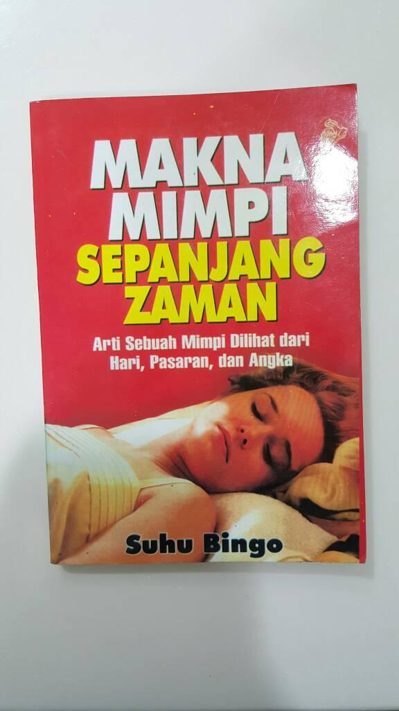 Jual Buku Arti Mimpi Makna Mimpi Sepanjang Zaman Suhu Bingo Chubby Bunny Shop Tokopedia