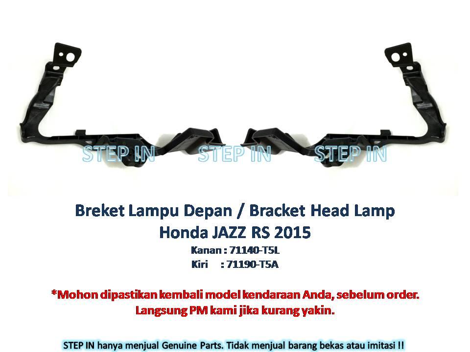 Breket Lampu Depan / Bracket Head Lamp Honda Jazz 2015 baru genuine