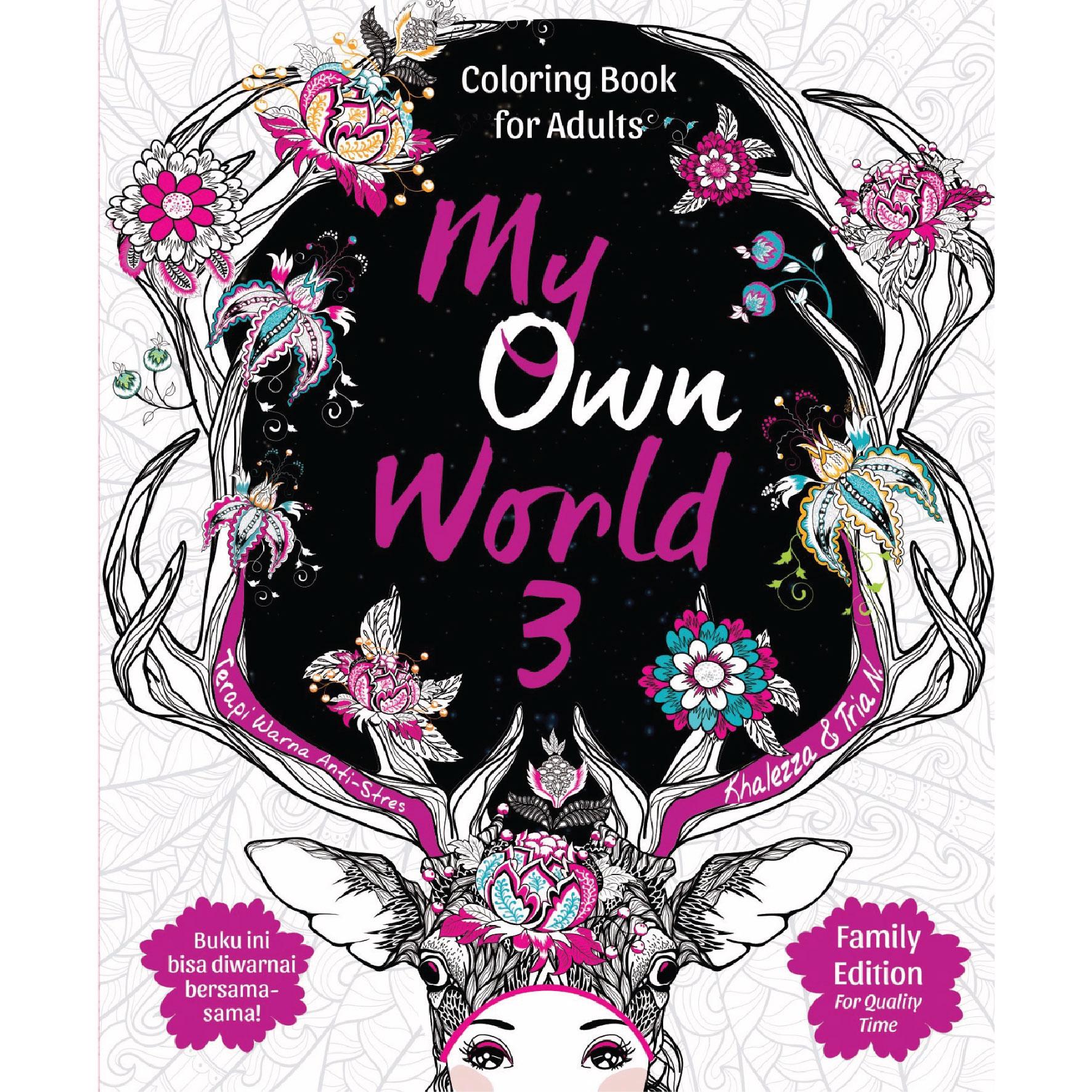Coloring book untuk dewasa - Jual Coloring Book For Adults My Own World 3 Buku Mewarna Untuk Dewasa Ofira Honey Tokopedia