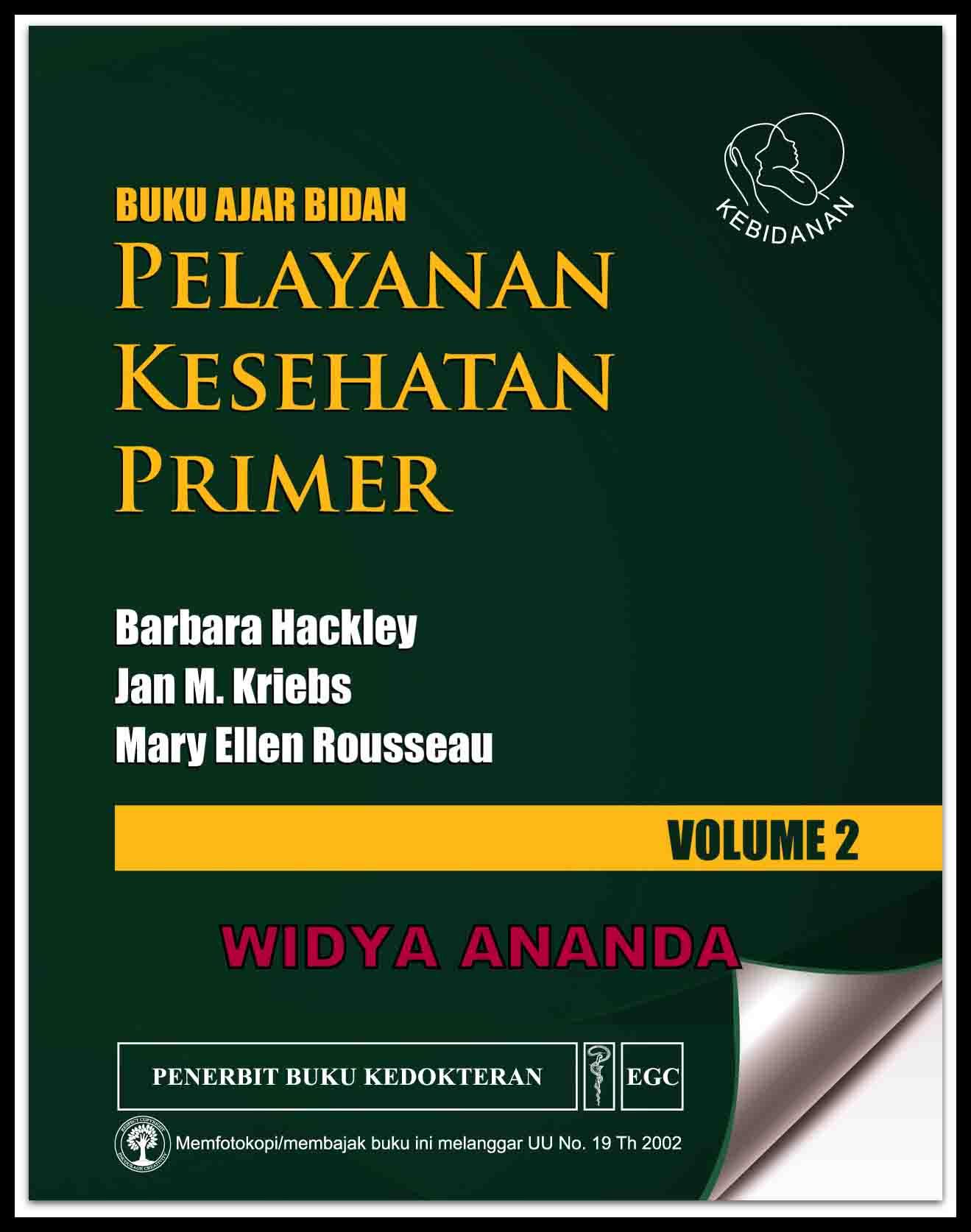Pelayanan Kesehatan Primer: Buku Ajar Bidan Pelayanan Vol.2