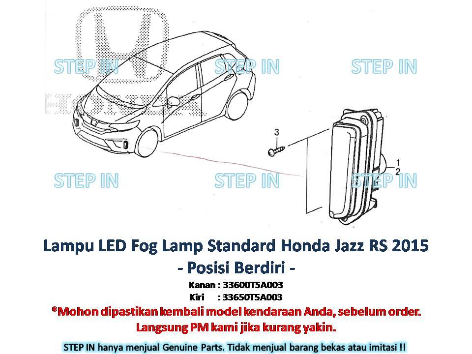 Lampu Fog Lamp Berdiri Honda Jazz RS 2015 STANDARD Genuine asli baru