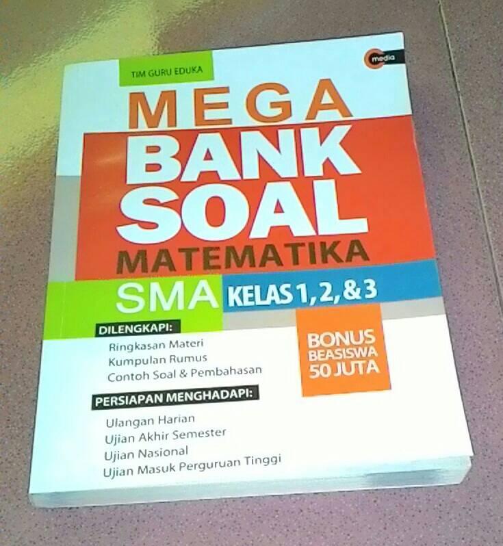 Jual BUKU quot;MEGA BANK SOAL MATEMATIKA SMA KELAS 1, 2,  3quot;  Filly Shop  Tokopedia