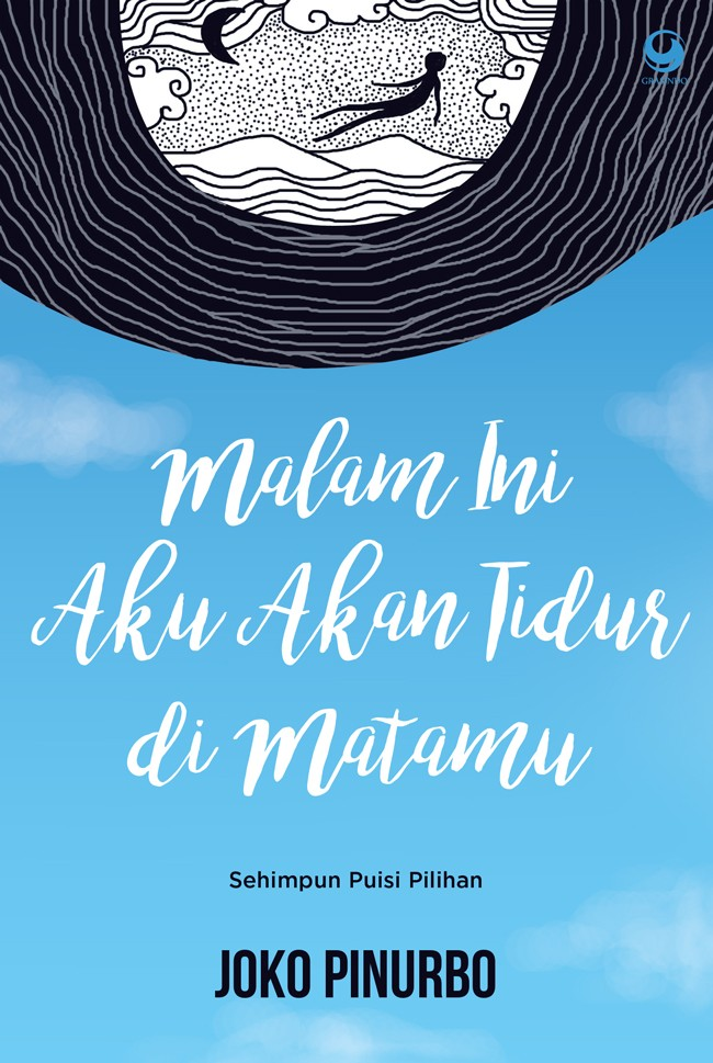Jual Kumpulan Puisi Malam Ini Aku Akan Tidur Di Matamu Joko Pinurbo Dojo Buku Tokopedia
