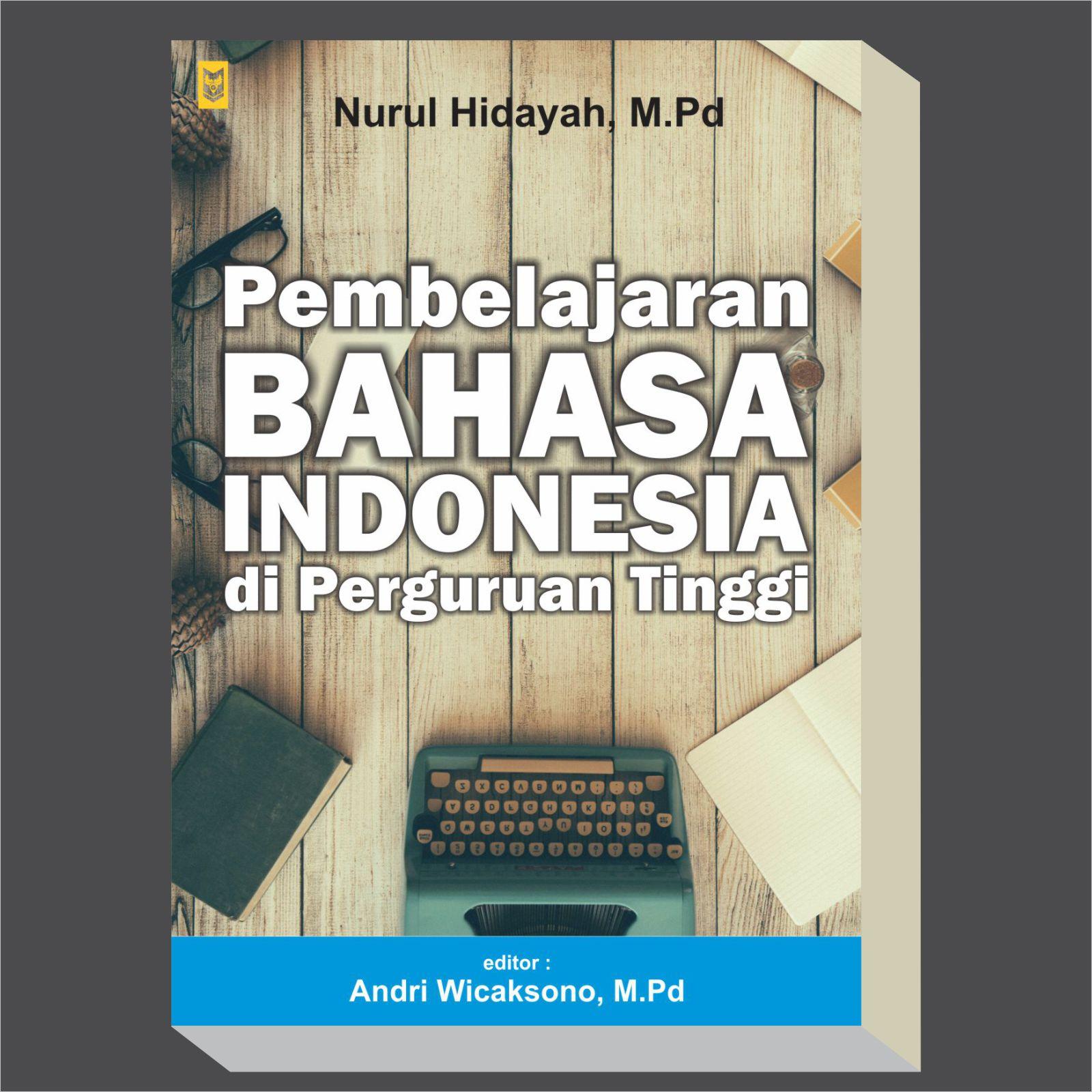 Pembelajaran Bahasa Indonesia Di Perguruan Tinggi - Blanja.com