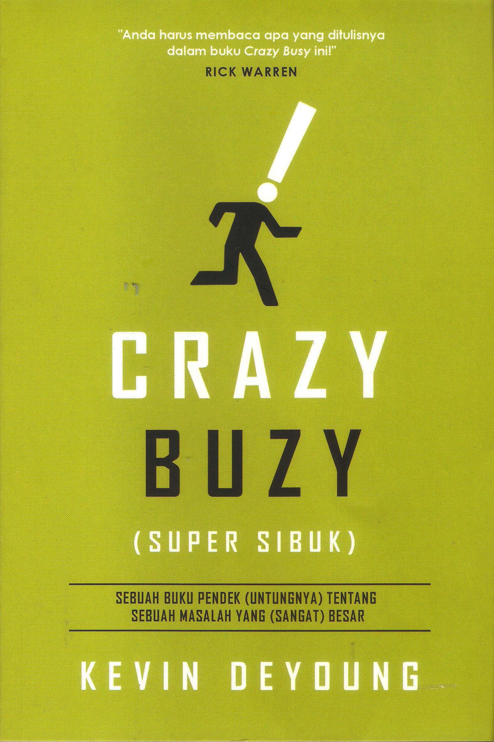 CRAZY BUZY (Kevin Deyoung )