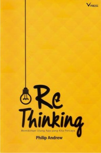 RE THINKING ( Philip Andrew )