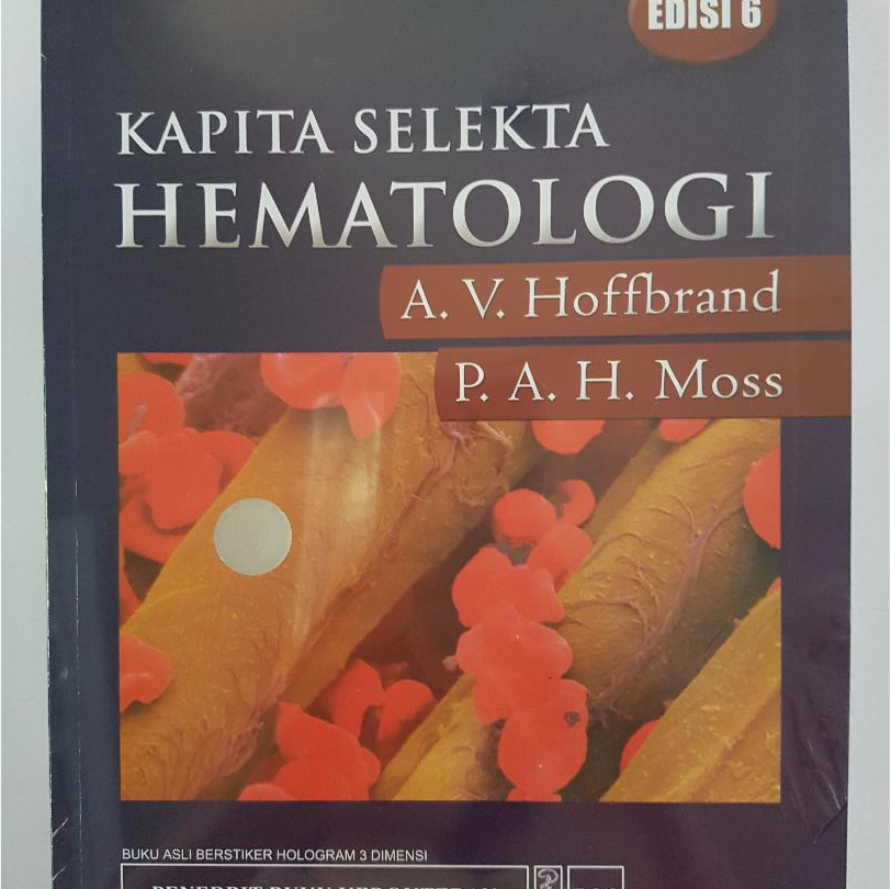 [ORIGINAL] Kapita Selekta Hematologi 6e - Hoffbrand