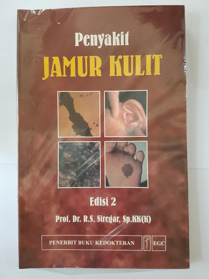 Penyakit Jamur Kulit 2e - Prof. Siregar  ORIGINAL