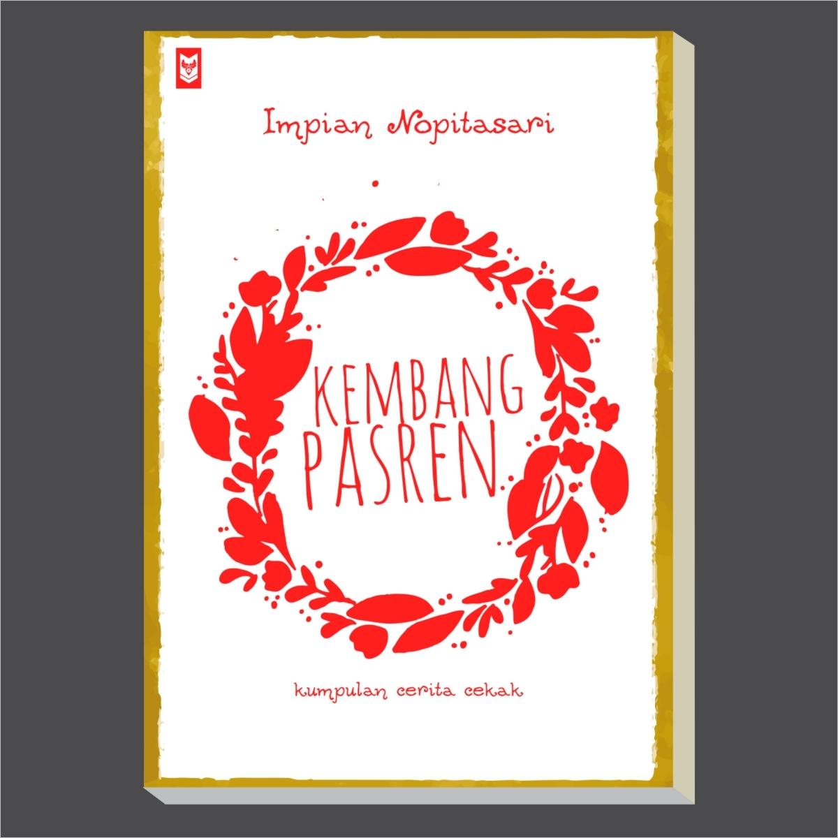 Kembang Pasren Oleh Impian Nopitasari - Blanja.com