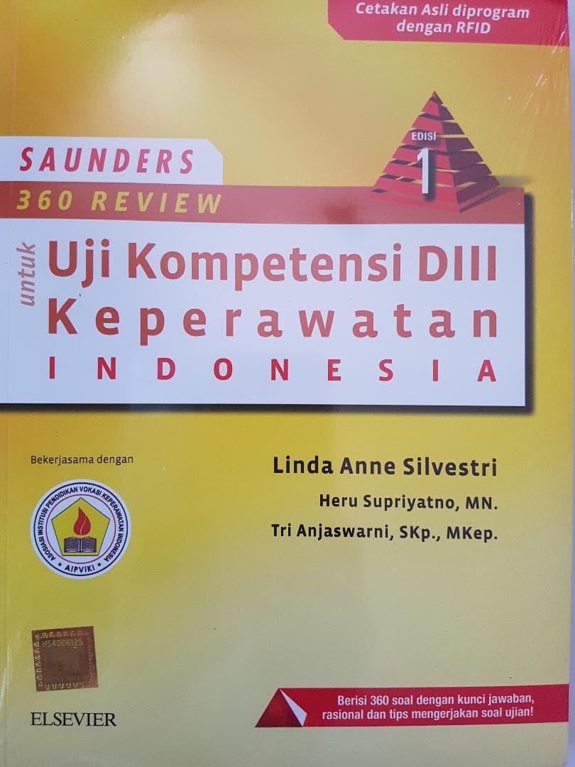 [ORIGINAL] Saunders 360 Review Uji Kompetensi DIII Keperawatan