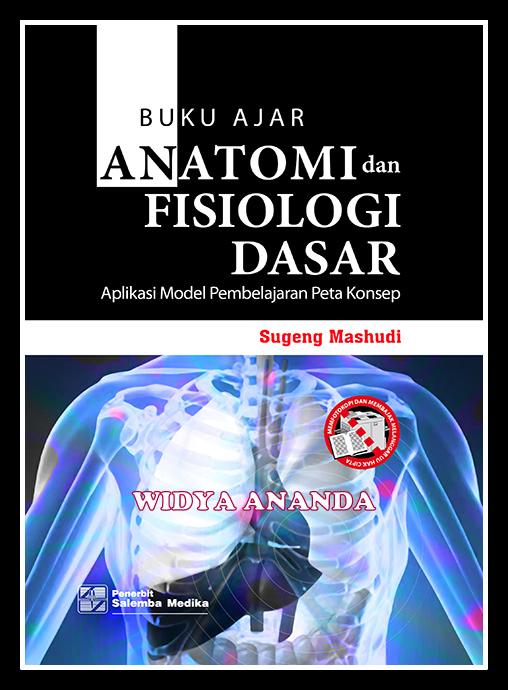 Buku Ajar Anatomi dan Fisiologi Dasar