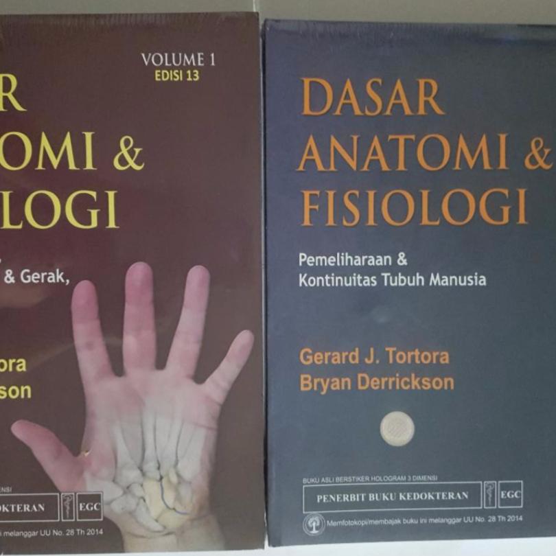 [ORIGINAL] Dasar Anatomi \u0026 Fisiologi vol.1+2 , ed.13 - Tortora