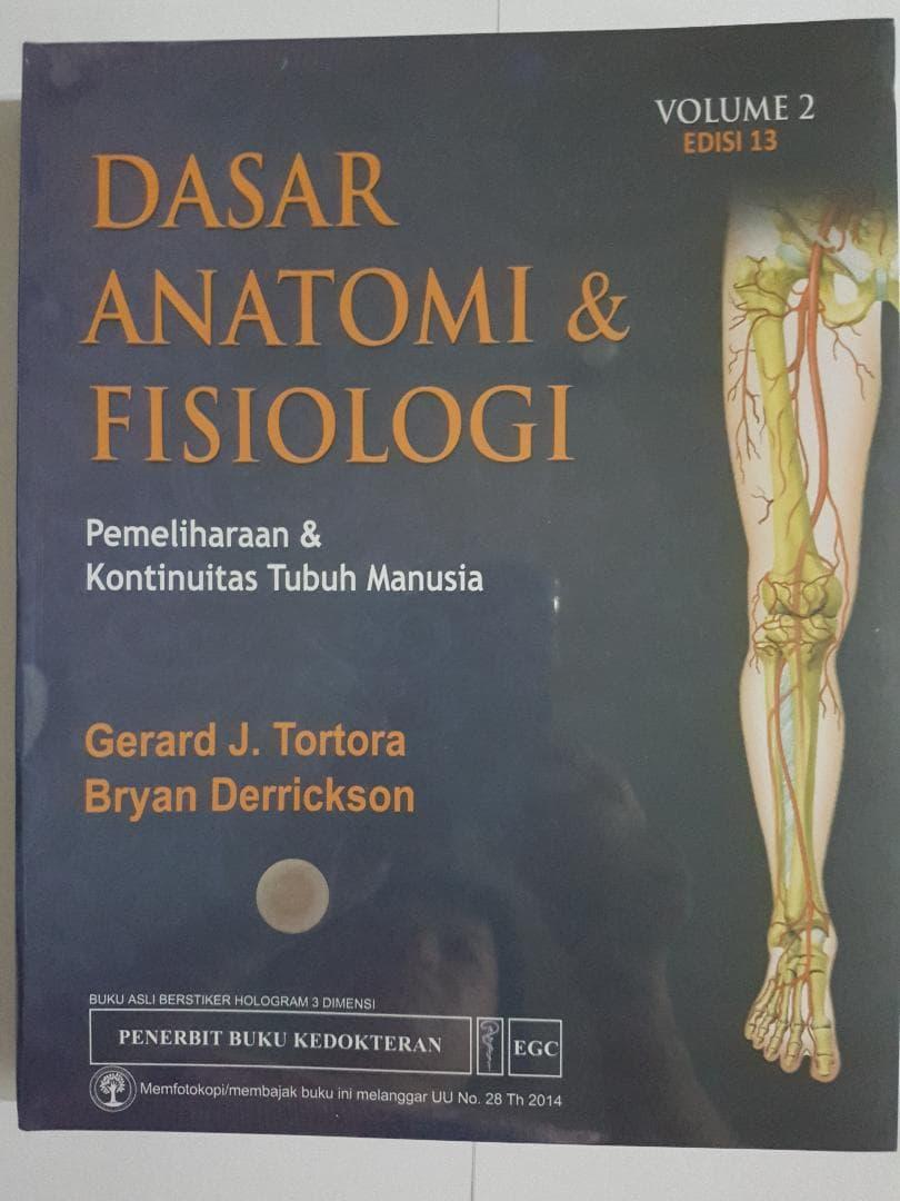 [ORIGINAL] Dasar Anatomi \u0026 Fisiologi vol.2 ed.13 - Tortora