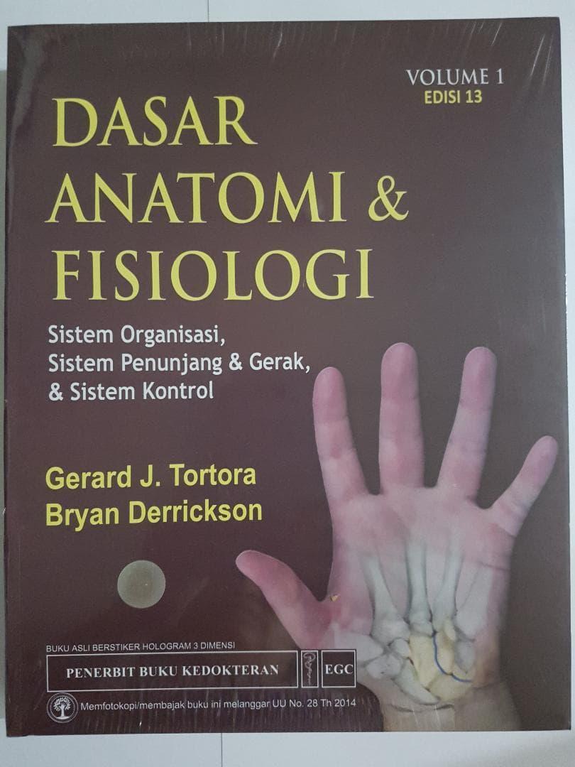 [ORIGINAL] Dasar Anatomi \u0026 Fisiologi vol 1 ed.13 - Tortora