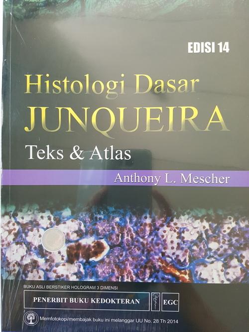 Histologi Dasar Junqueira [ EDISI BARU - ORIGINAL ] Teks \u0026 Atlas 14e