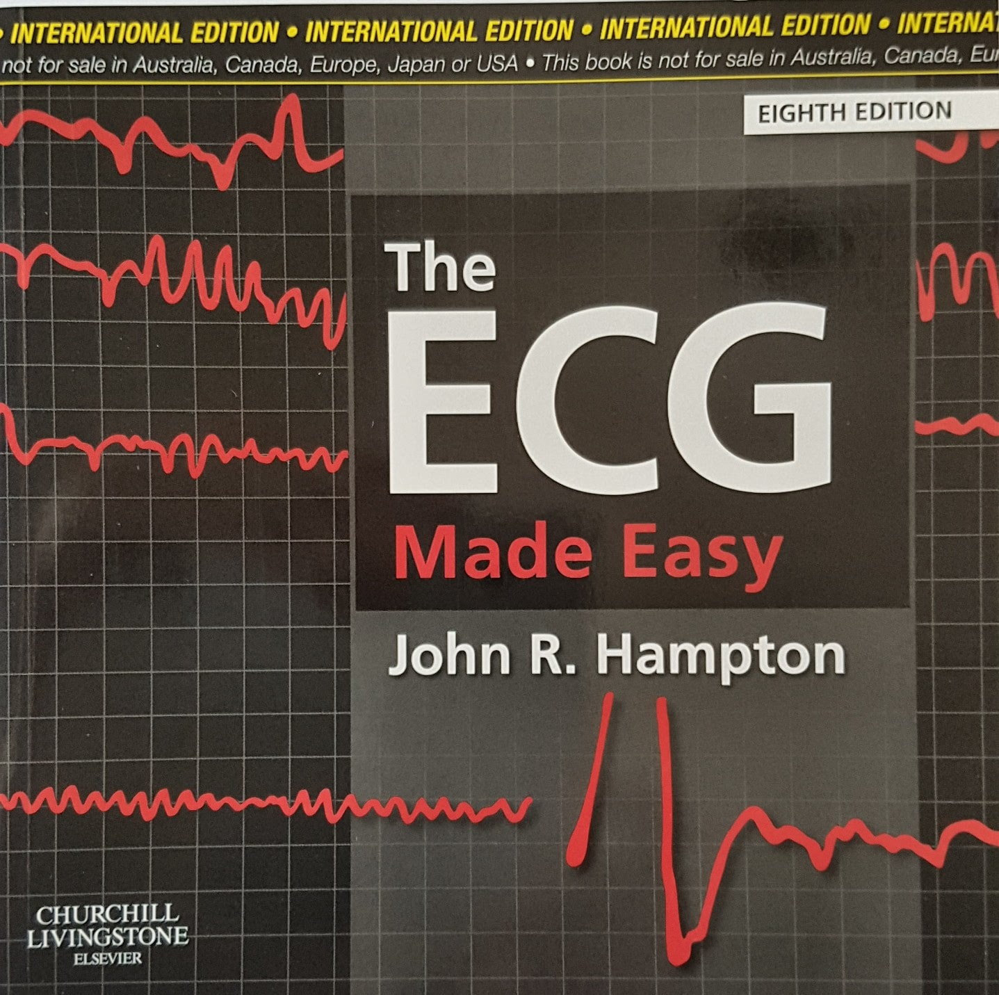 The ECG Made Easy 8e - John R. Hampton