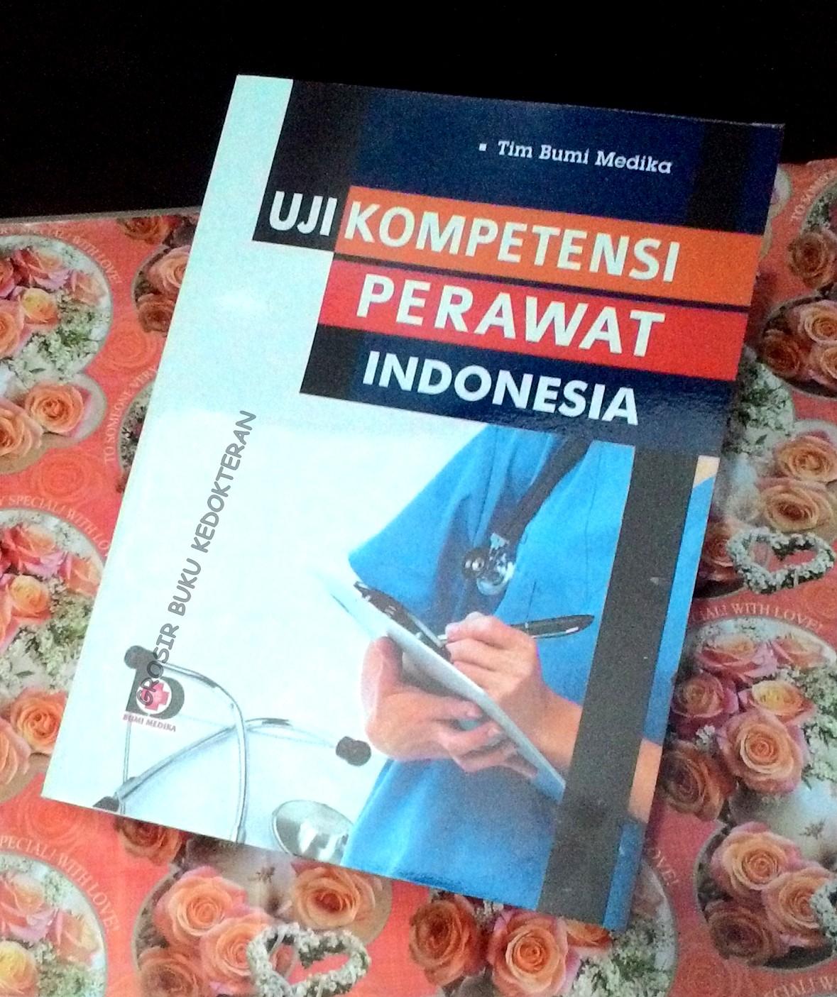 Uji Kompetensi Perawat Indonesia