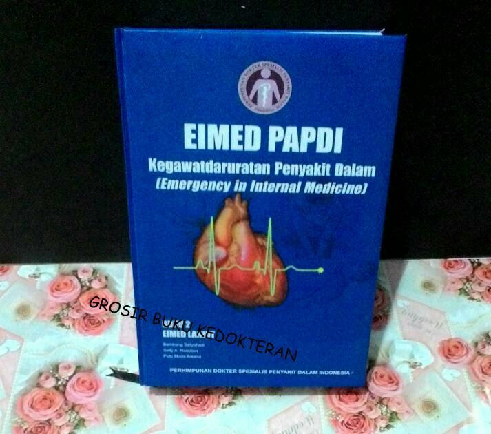 EIMED PAPDI BUKU 2/PAPDI/KEGAWATDARURATAN PENYAKIT DALAM