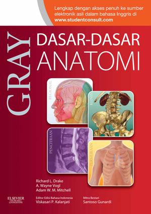 [ORIGINAL] Gray Dasar Dasar Anatomi Ed 1