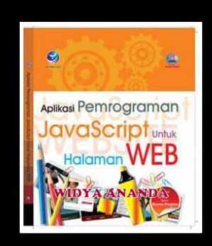 Aplikasi Pemrograman JavaScript untuk Halaman Web (+CD)