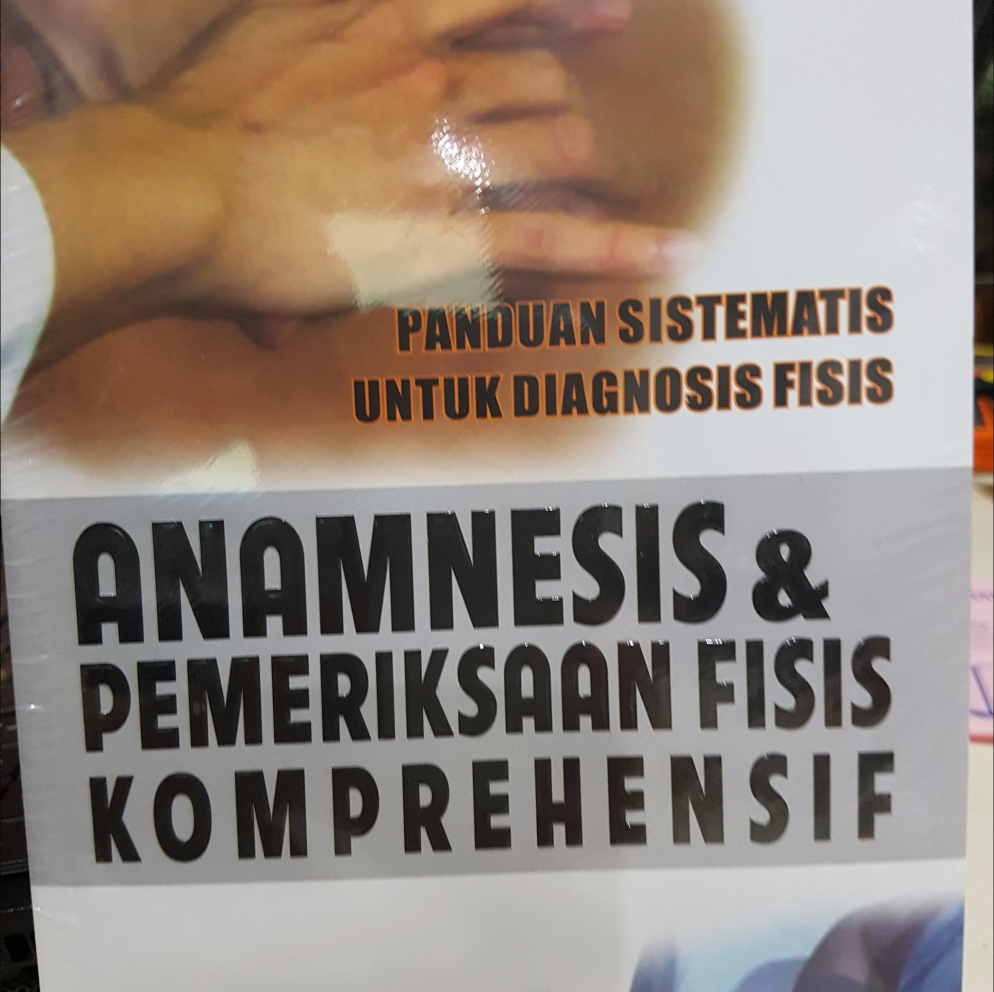 [ORIGINAL]Anamnesis \u0026 Pemeriksaan Fisis Komprehensif - Siti Setiati