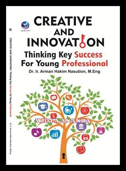 Creative and Innovation Thinking Key Success For Young Professional
