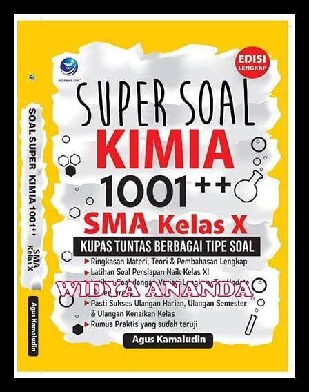Super Soal Kimia 1001++ SMA Kelas X, Kupas Tuntas Berbagai Tipe Soal