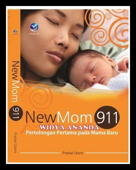 NewMom 911, Pertolongan Pertama Pada Mama Baru