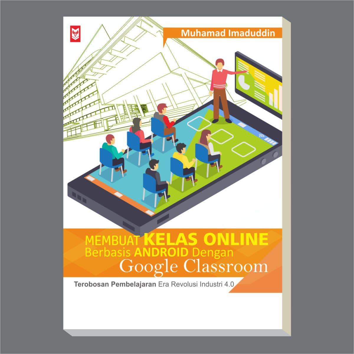 Membuat Kelas Online Berbasis Android Dengan Google Classroom - Blanja.com