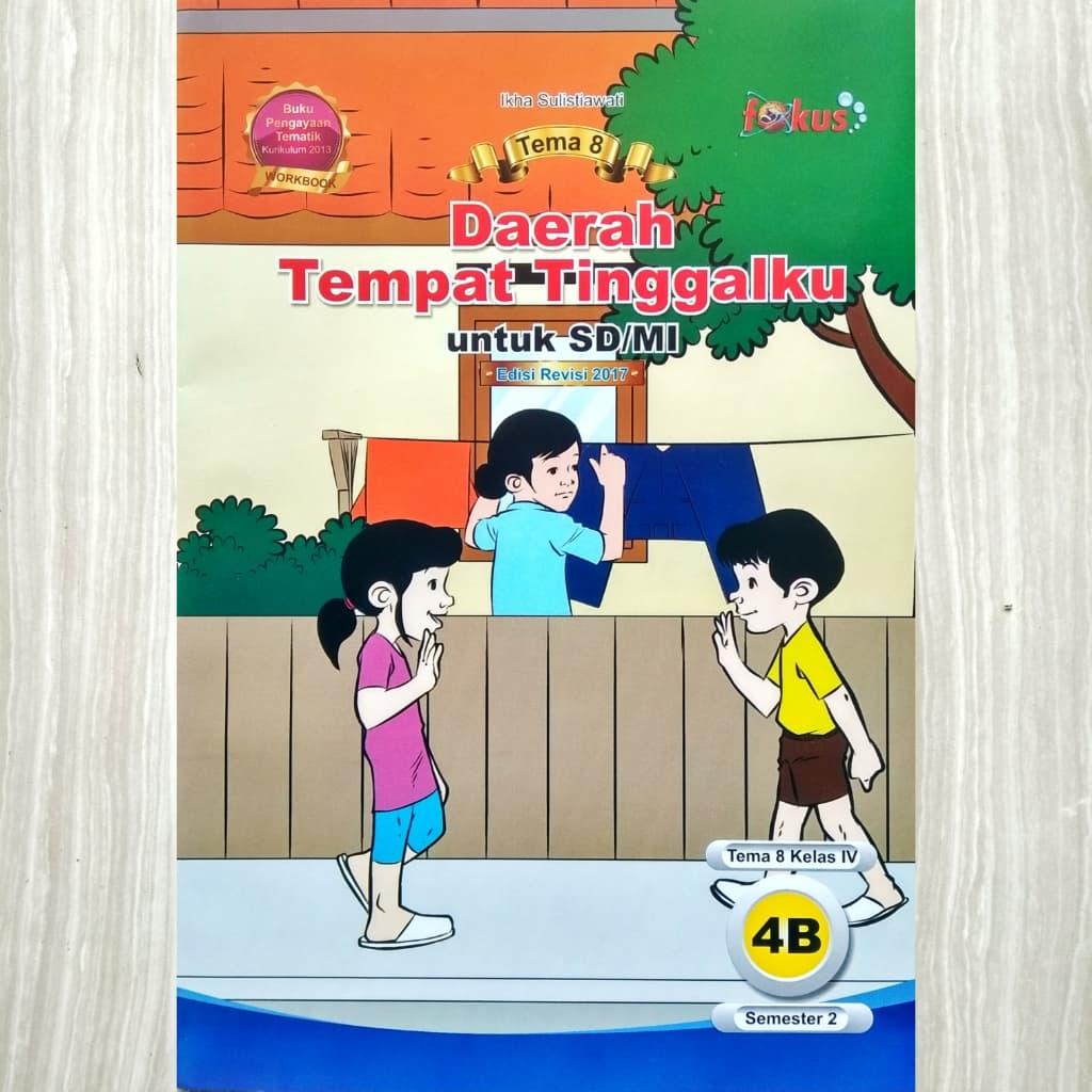 BUKU TEMATIK KELAS 4 TEMA 8 EDISI 2018 DAERAH TEMPAT TINGGALKU | Shopee Indonesia. Source · 1595831_5d0deb09-2522-4e6d-8c37-ccfa50a1ac1d_1024_1024.jpg