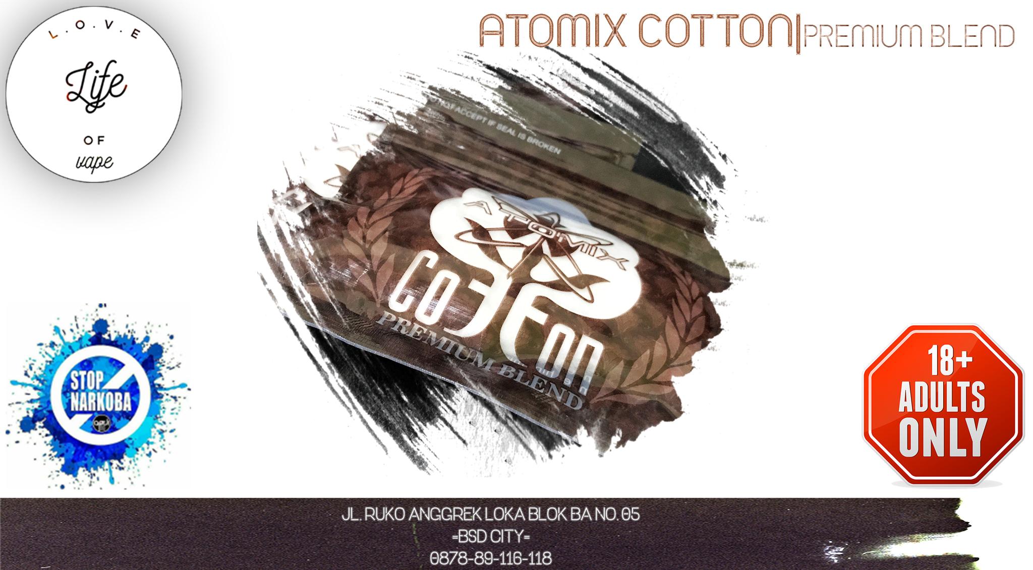 Jual Atomix Cotton Premium Blend Life Of Fave Tokopedia Coklat Kapas Organik Vapor