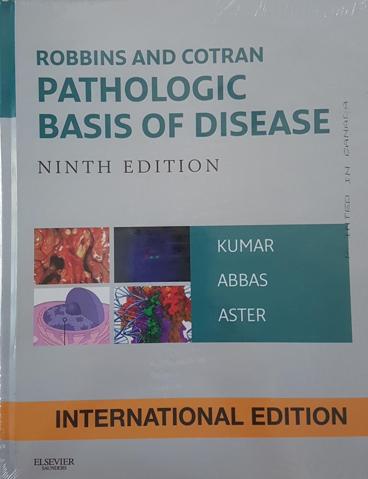[ORIGINAL] Robbins and Cortran Pathologic Basis of Disease 9e - Kumar