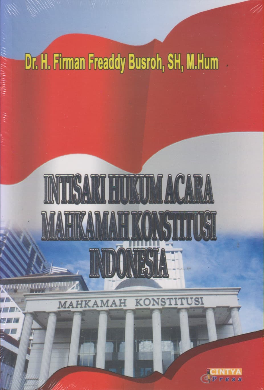 harga Intisari Hukum Acara Mahkamah Konstitusi Indonesia Blanja.com