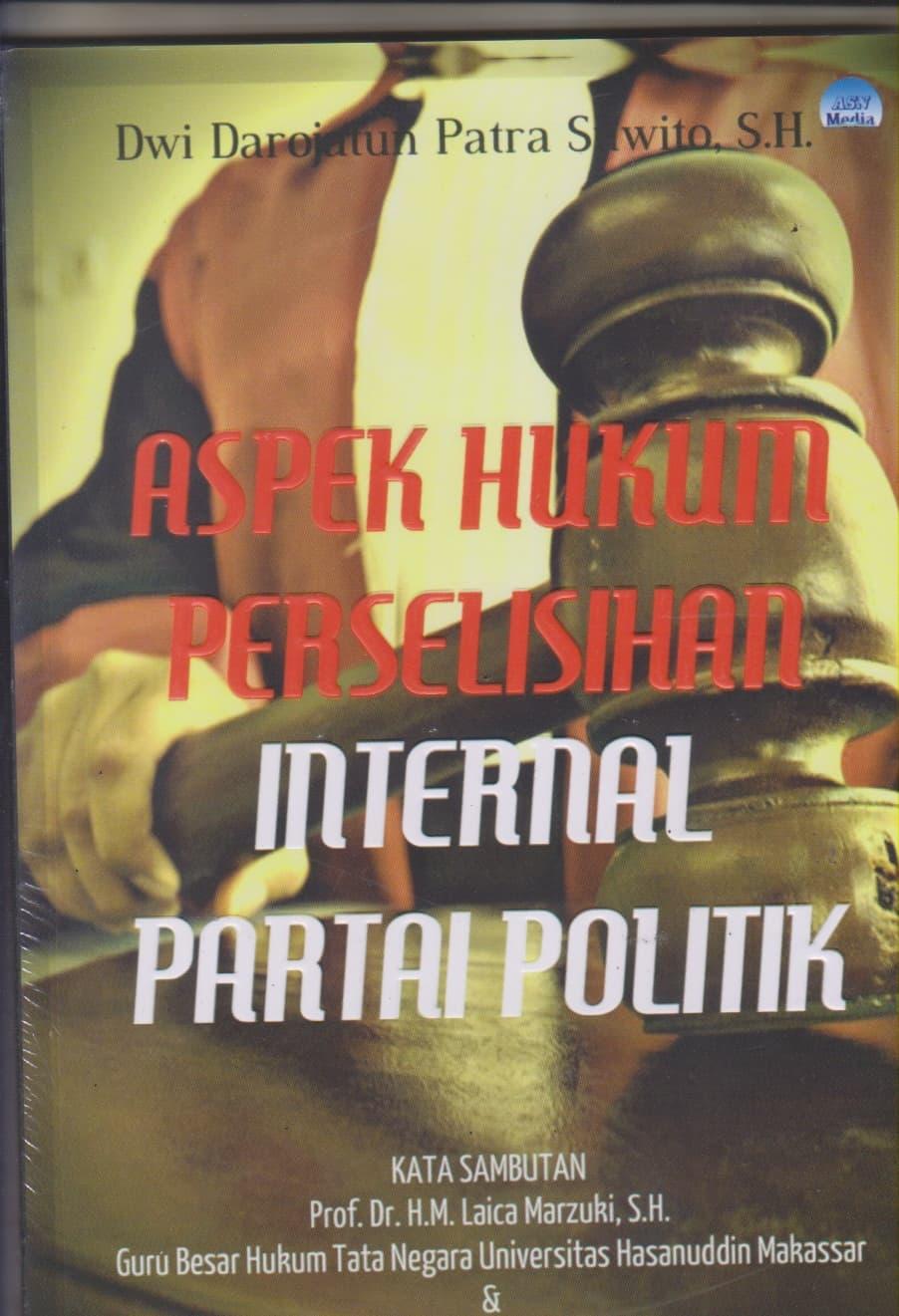 harga Aspek Hukum Perselisihan Internal Partai Politik Blanja.com