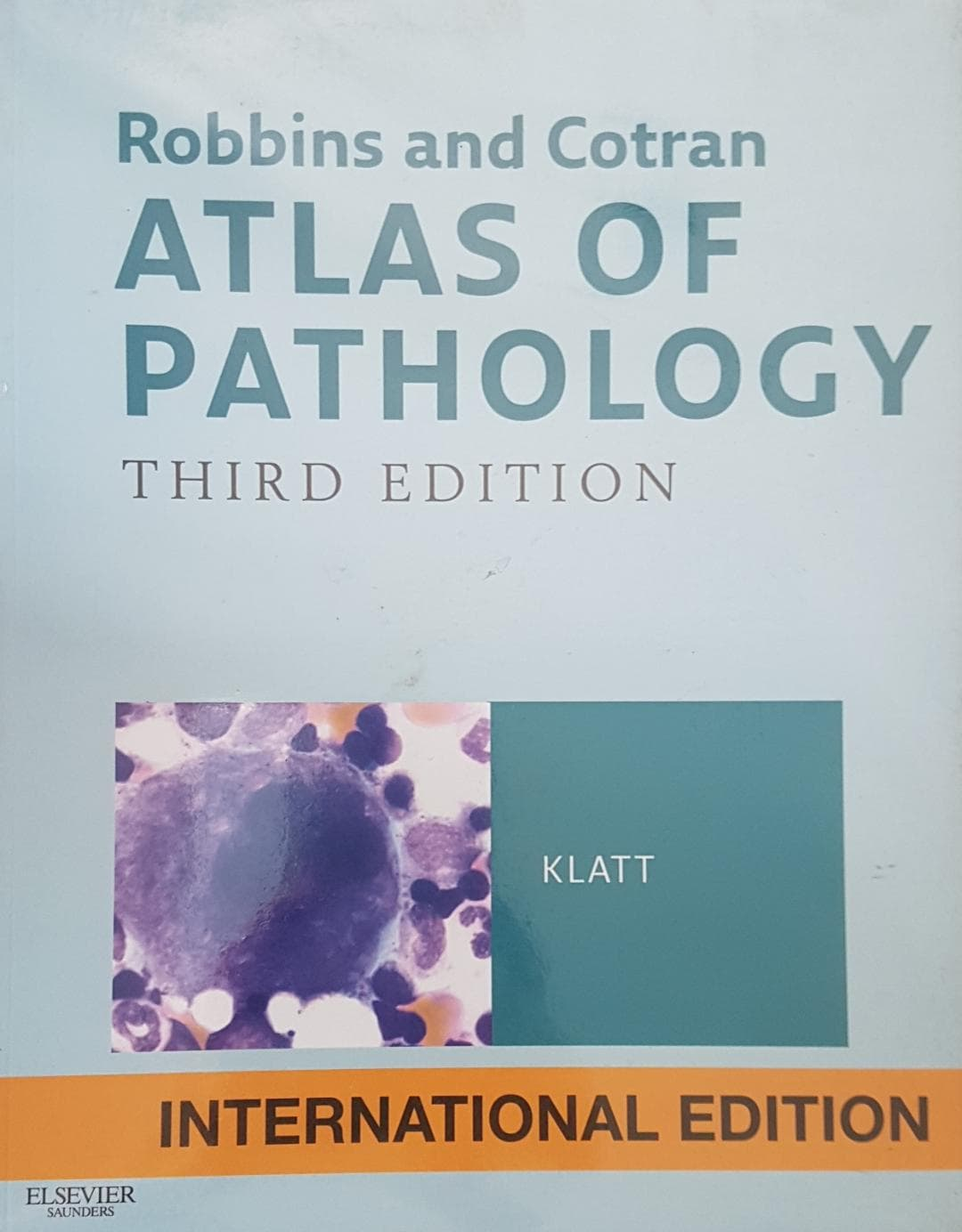 [ORIGINAL] Robbins and Cortran Atlas of Pathology 3e
