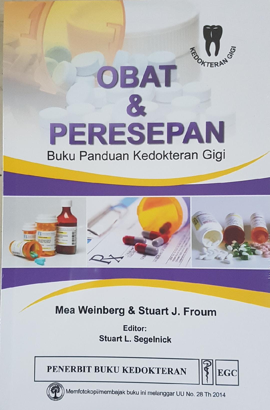 [ORIGINAL] Obat \u0026 Peresepan : Panduan Kedokteran Gigi - Mea Weinberg