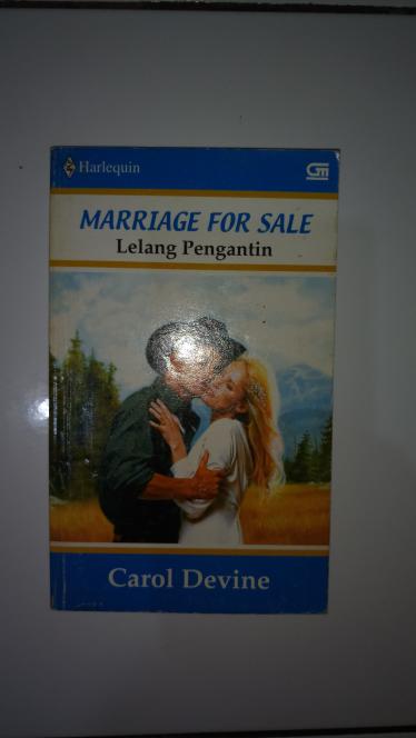 Jual Harlequin Carol Devine Marriage For Sale Lelang Pengantin