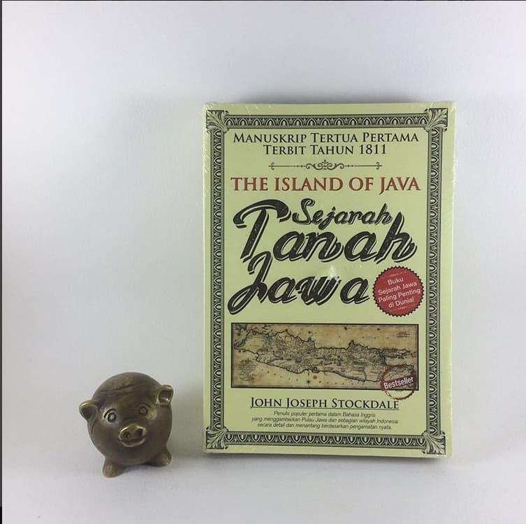 Jual Sejarah Tanah Jawa - John Joseph Stockdale - buku akik bookshop | Tokopedia
