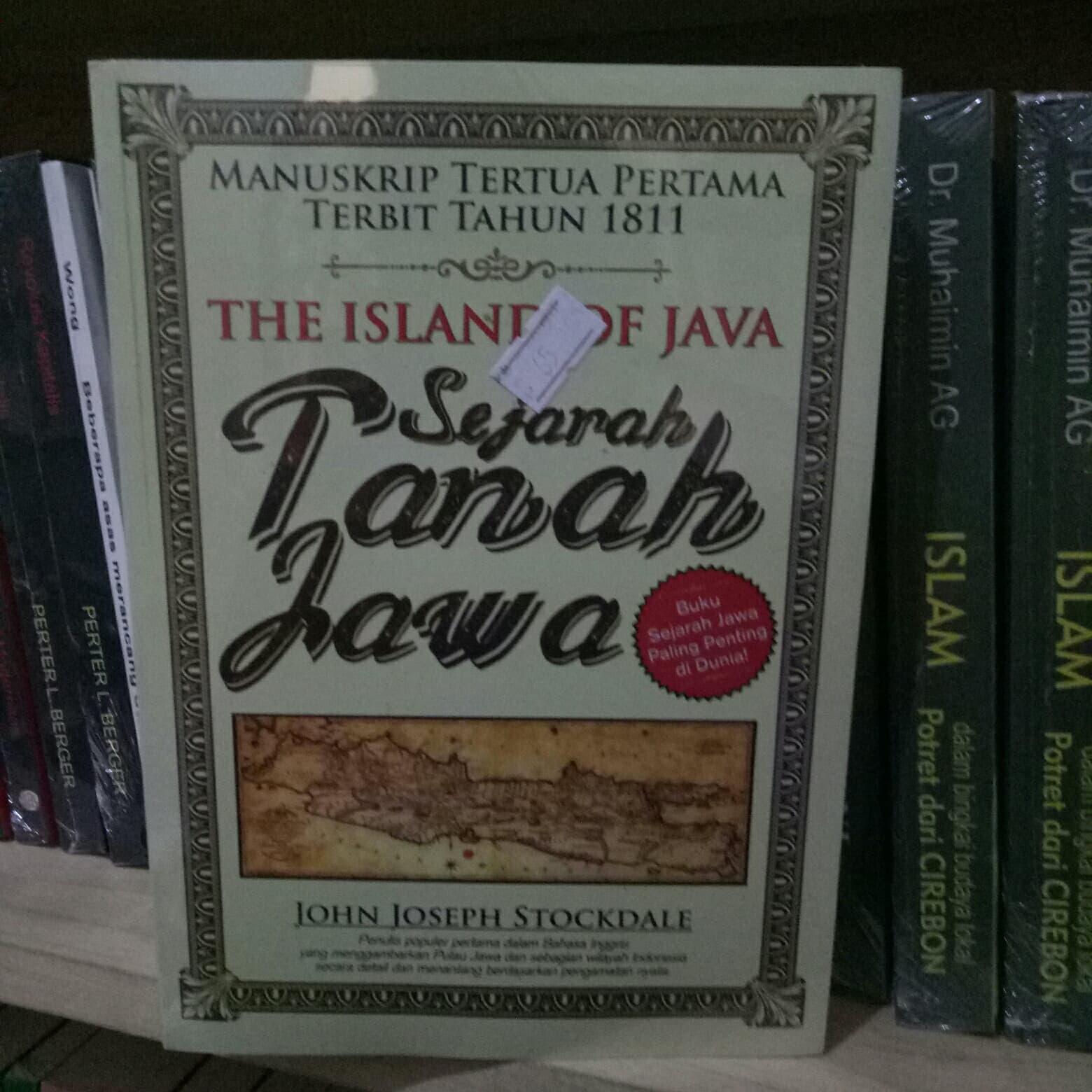 Jual Sejarah Tanah Jawa - John Joseph Stockdale - City Store Malang | Tokopedia