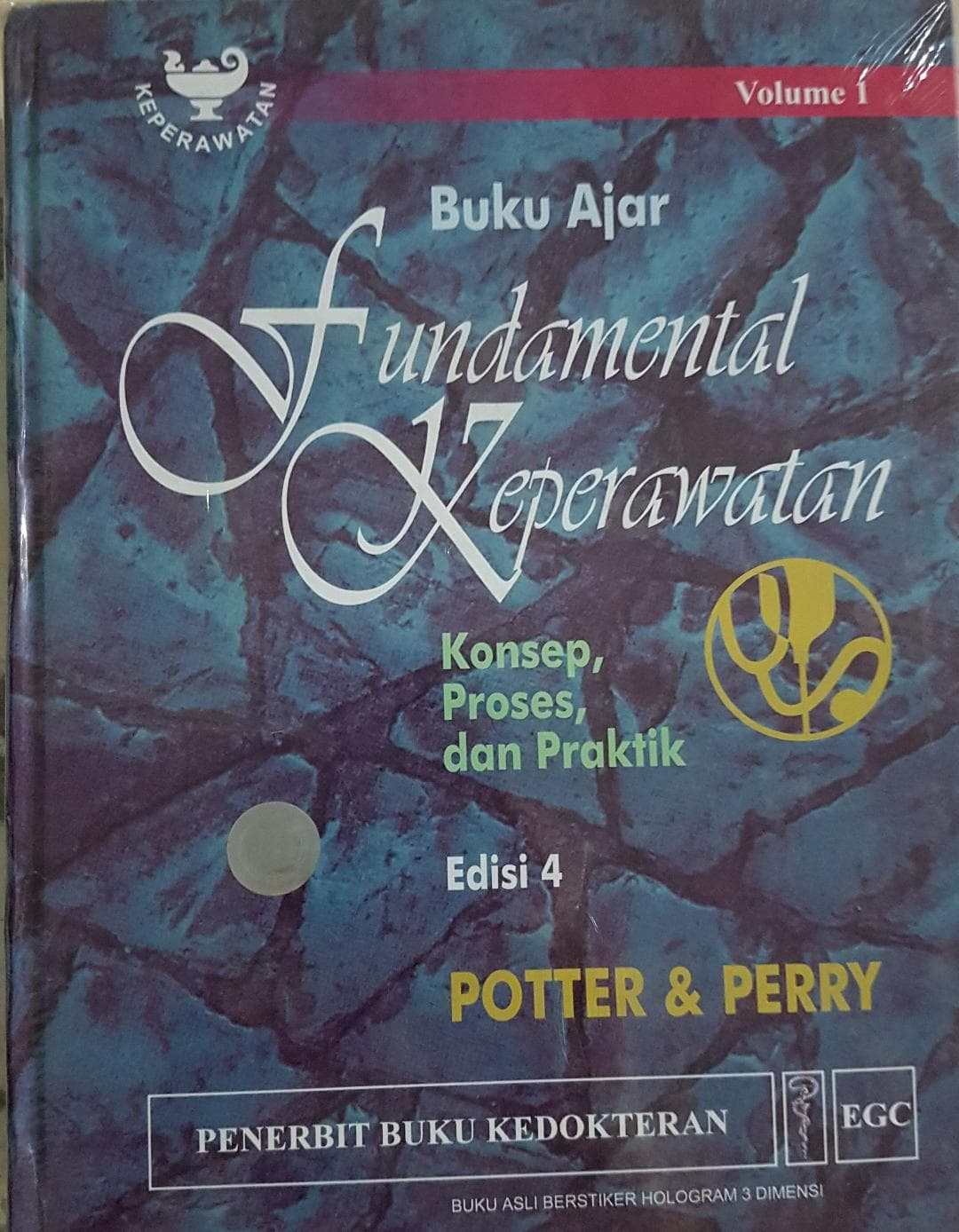 [ORIGINAL] Buku Ajar Fundamental Keperawatan ed 4 - Potter \u0026 Perry
