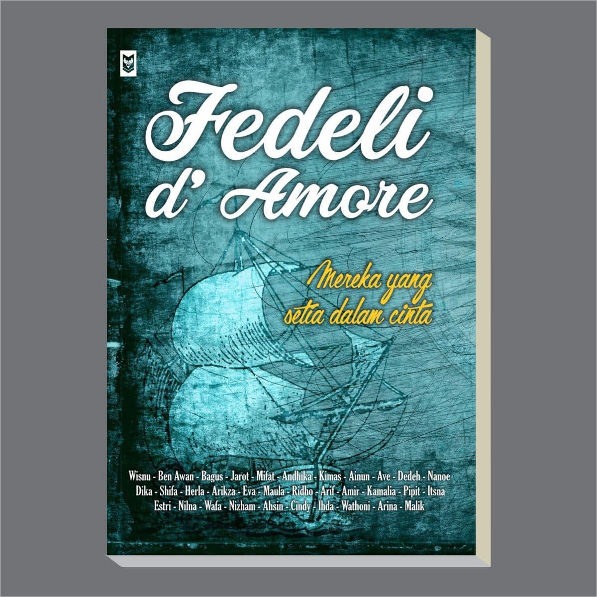 Fedeli De Amore: Mereka Yang Setia Dalam Cinta - Blanja.com