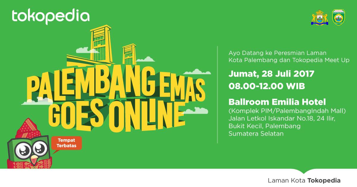 Launching & Tokopedia Meet Up Laman Kota Palembang